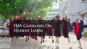 FHA Guidelines On Student Loans