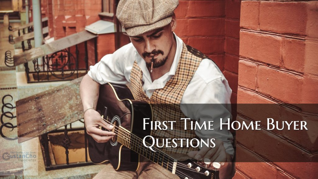 First Time Home Buyer Common Questions