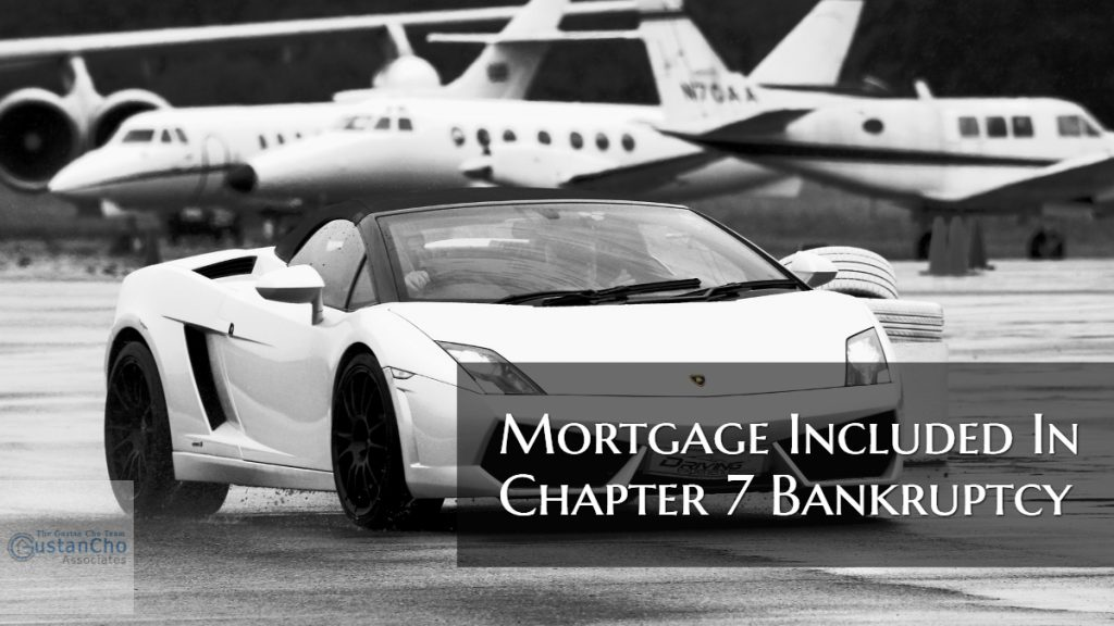 Mortgage Included In Chapter 7 Bankruptcy