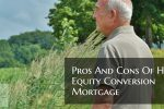 Pros And Cons Of Home Equity Conversion Mortgage