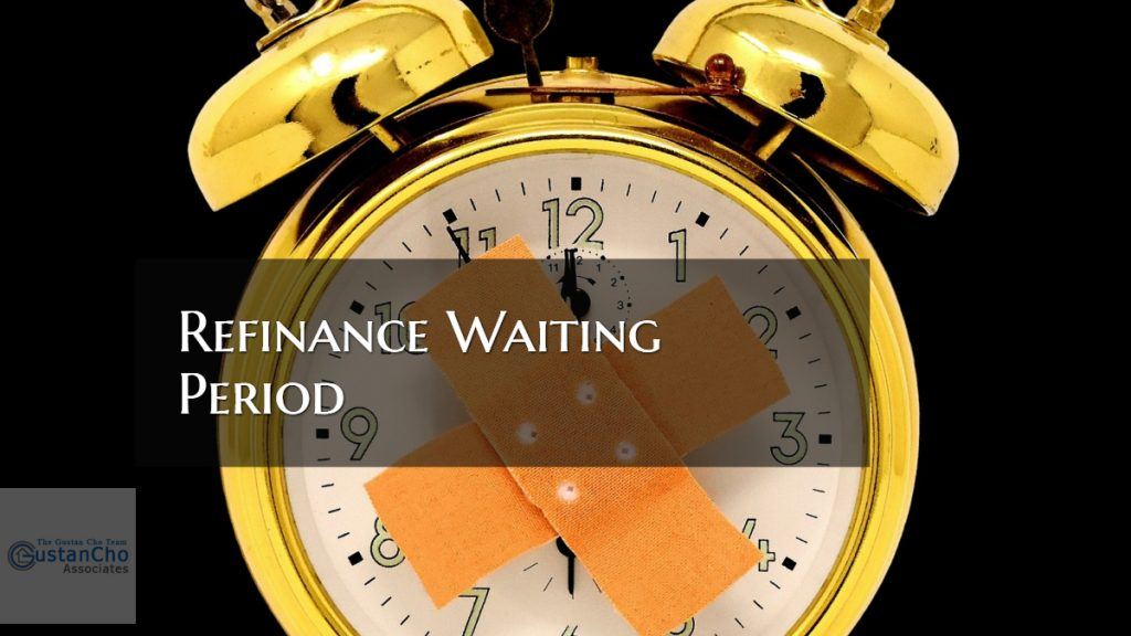 Refinance Waiting Period