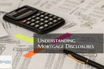 Understanding Mortgage Disclosures And Regulations