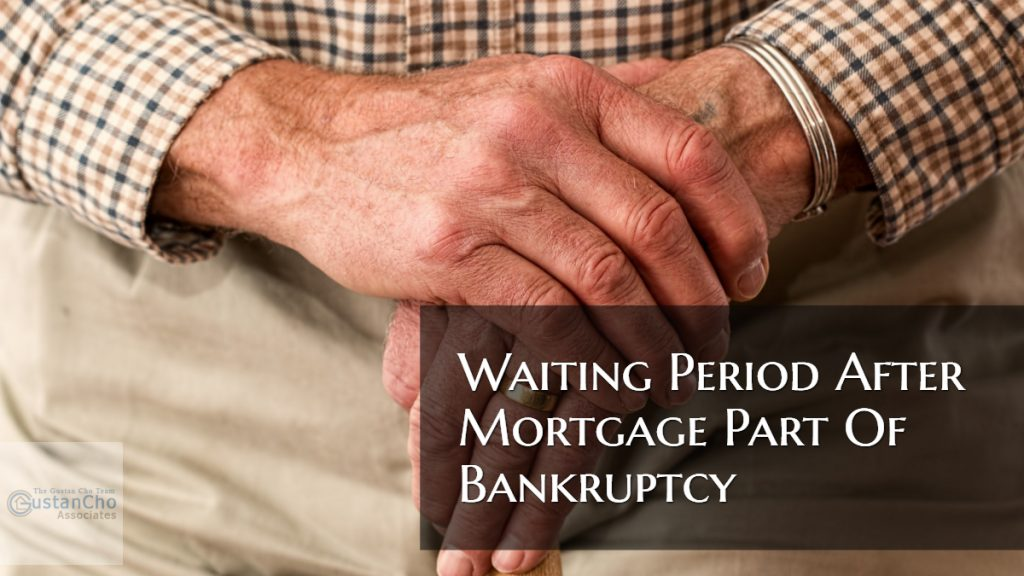 Waiting Period After Mortgage Part Of Bankruptcy