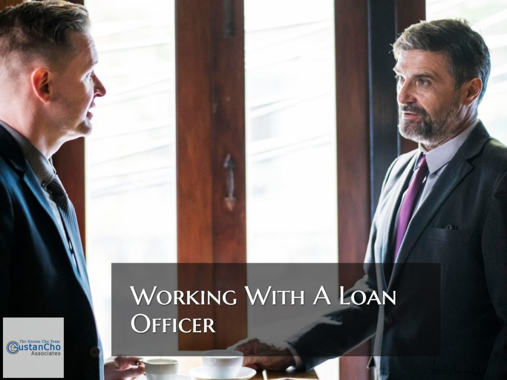 Working With A Loan Officer