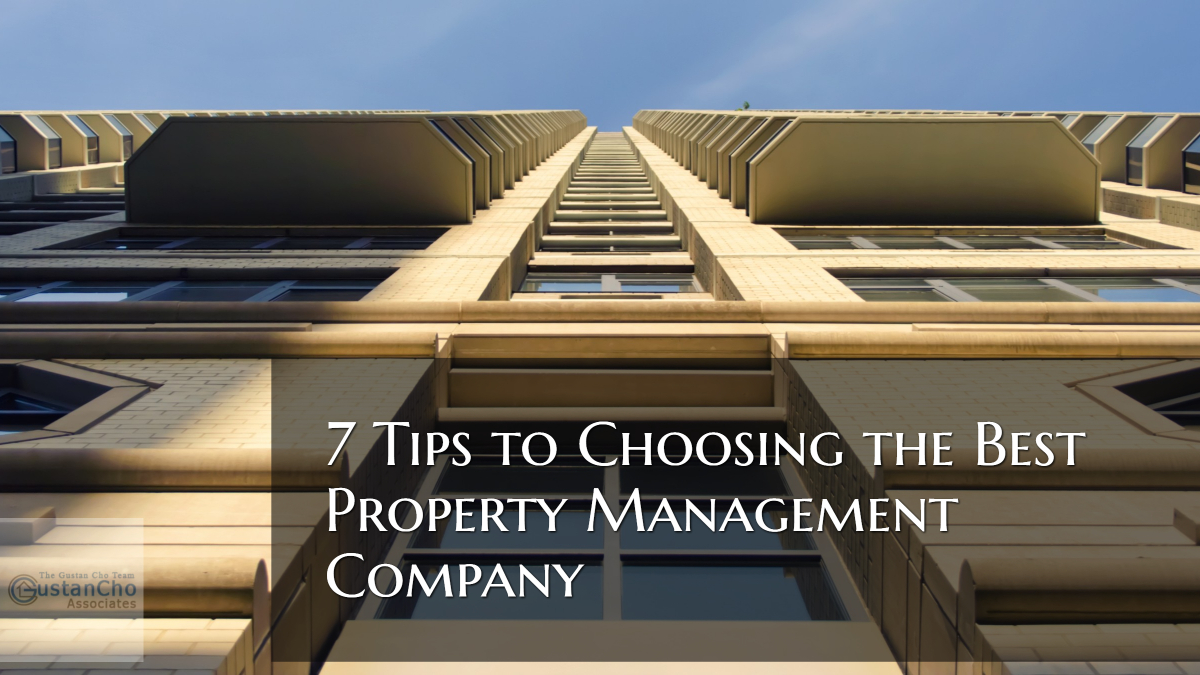 7 Tips to Choosing the Best Property Management Company
