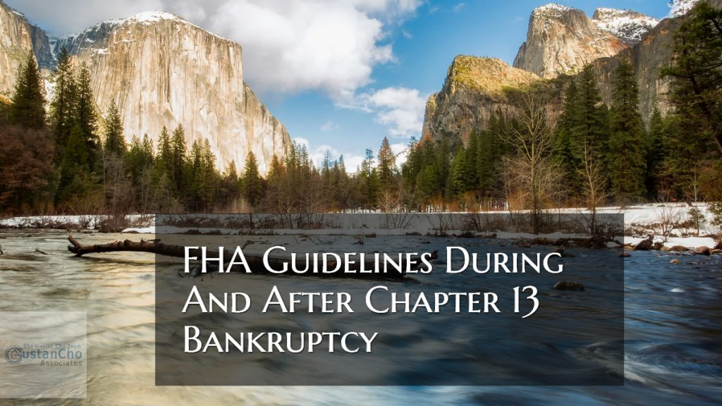 FHA Guidelines During Versus After Chapter 13 Bankruptcy