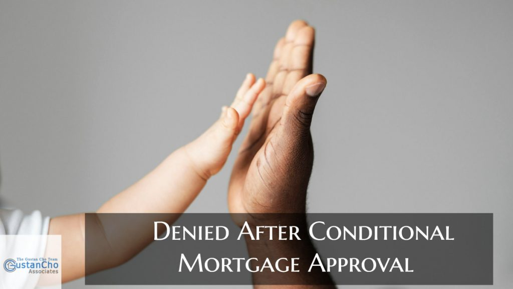 Denied After Conditional Mortgage Approval
