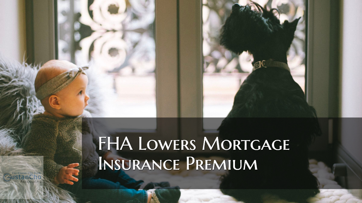 FHA Lowers Mortgage Insurance Premium By 0.25 Basis Points