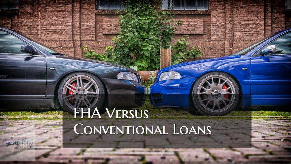FHA Versus Conventional Loans