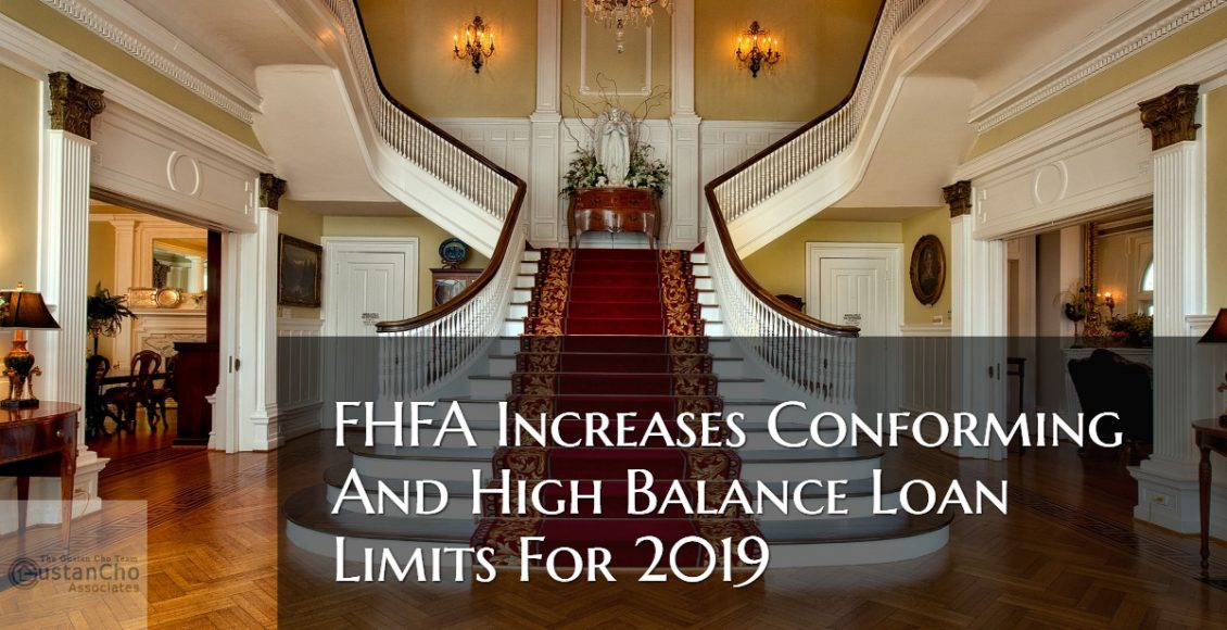 FHFA Increases Conforming And High Balance Loan Limits