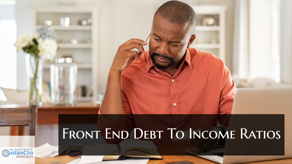Front End Debt To Income Ratios Mortgage Guidelines