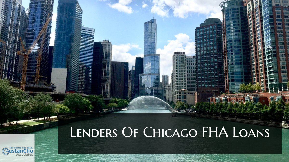 Lenders Of Chicago FHA Loans With No Lender Overlays