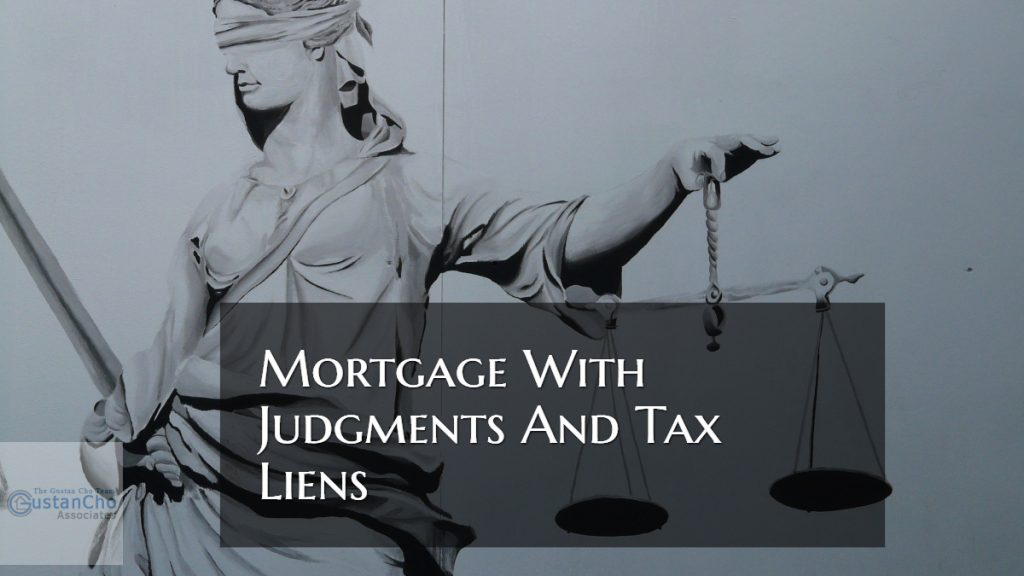 Mortgage With Judgments And Tax Liens