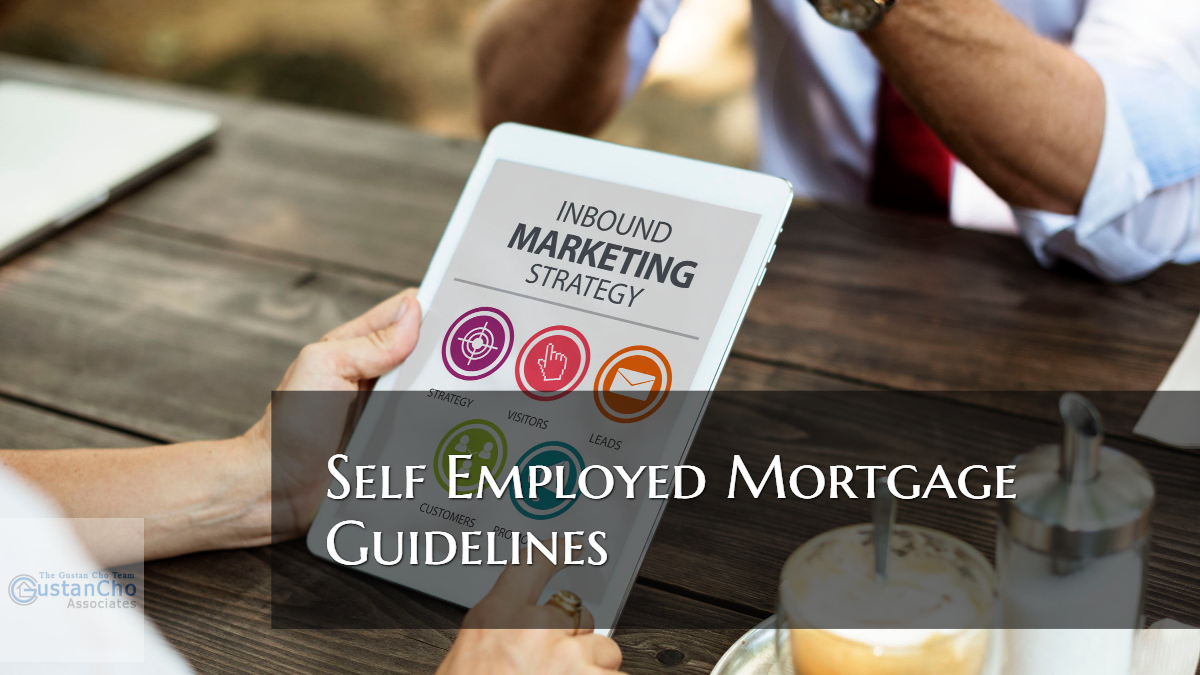 Self Employed Mortgage Guidelines
