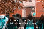 Student Loan Debt Mortgage Guidelines