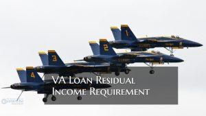 VA Loan Residual Income Requirement