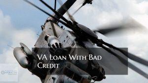 VA Loan With Bad Credit