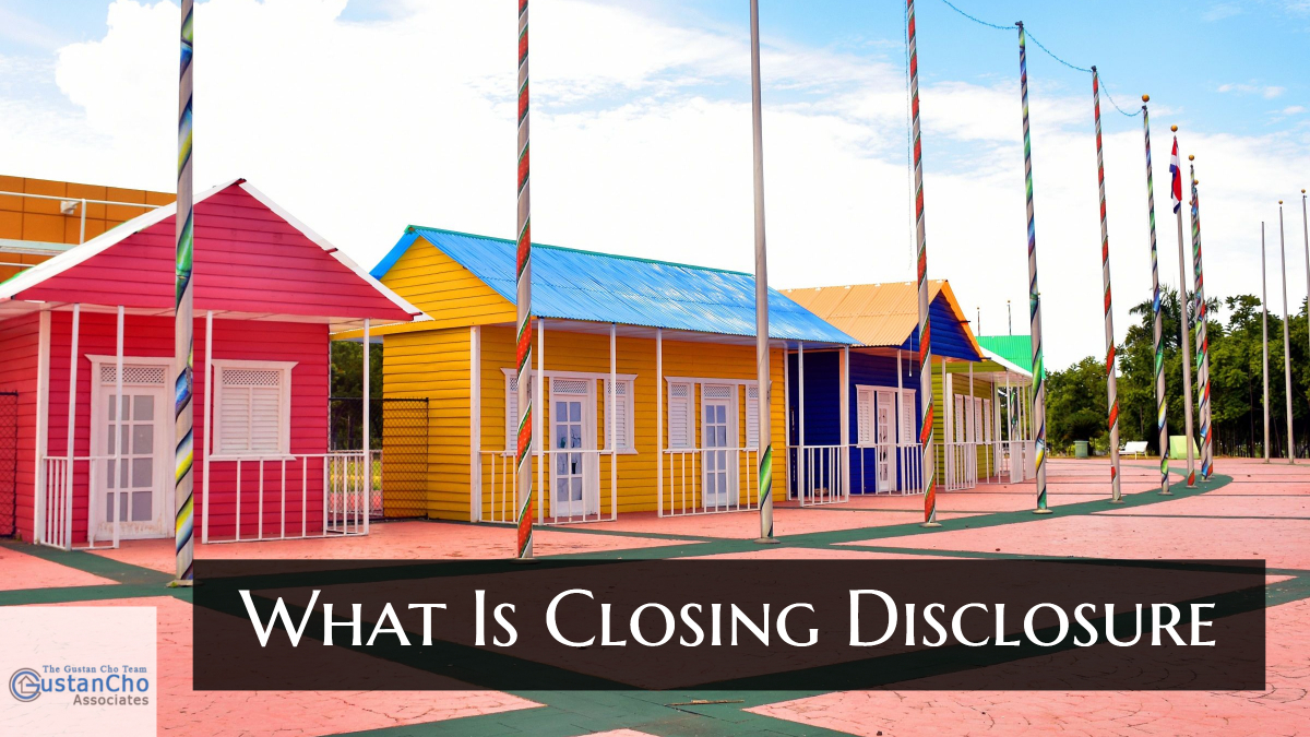 Closing Disclosure Guidelines On Home Purchase And Refinance