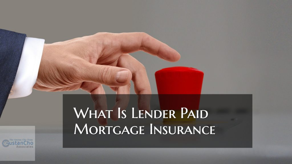 What Is Lender Paid Mortgage Insurance