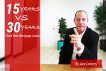 15 Year Versus 30 Year Fixed Rate Mortgage Loans