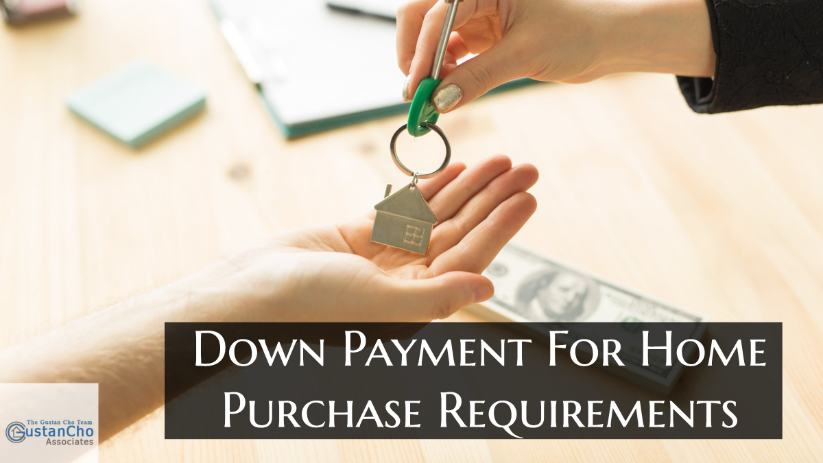 Down Payment For Home Purchase Requirements