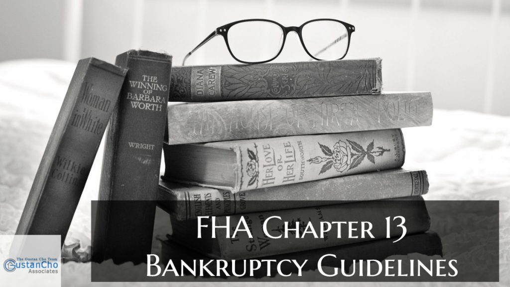 FHA Chapter 13 Bankruptcy Guidelines