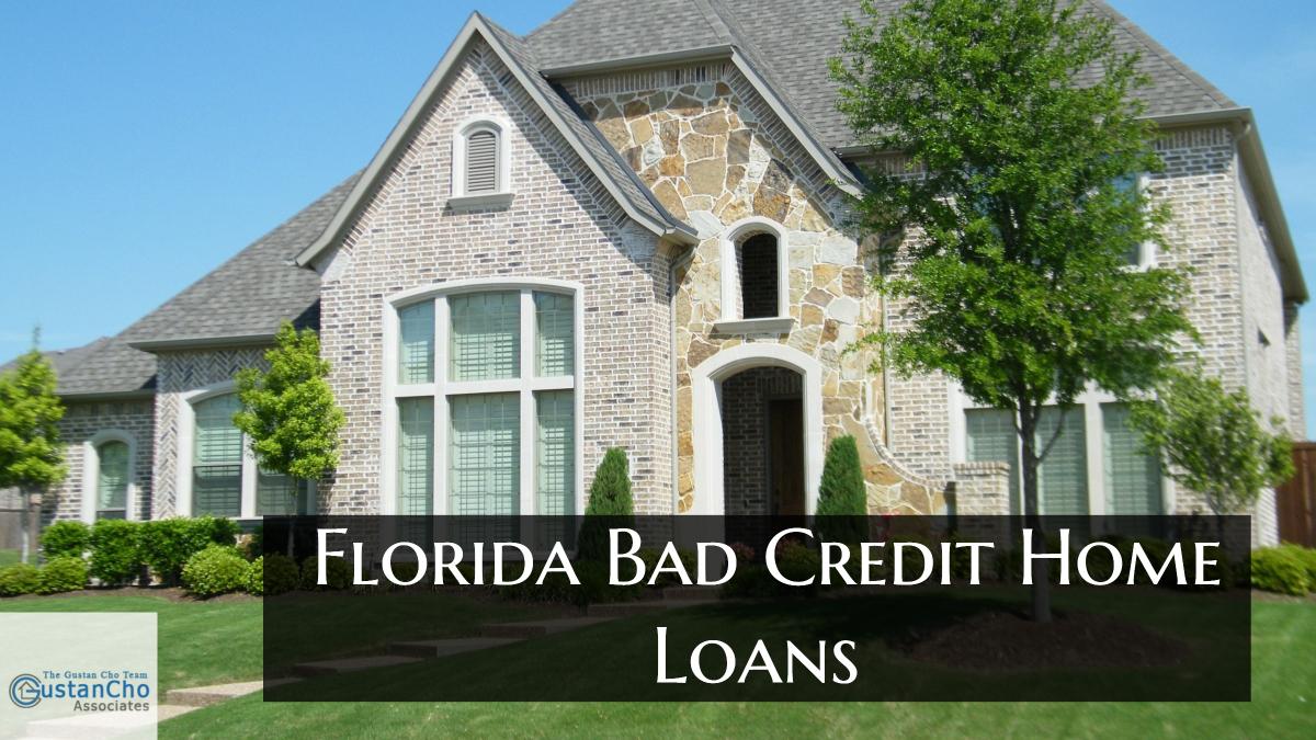 Florida Bad Credit Home Loans