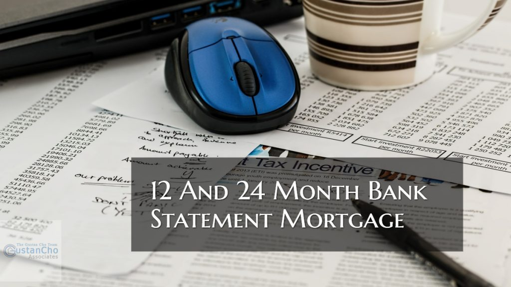 12 And 24 Month Bank Statement Mortgage