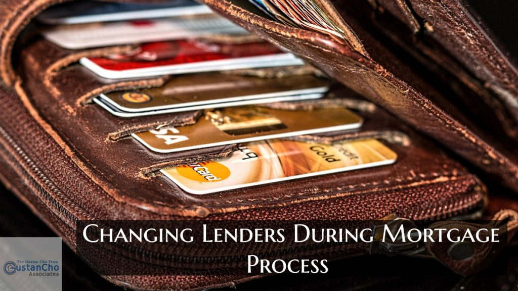 Changing Lenders During Mortgage Process
