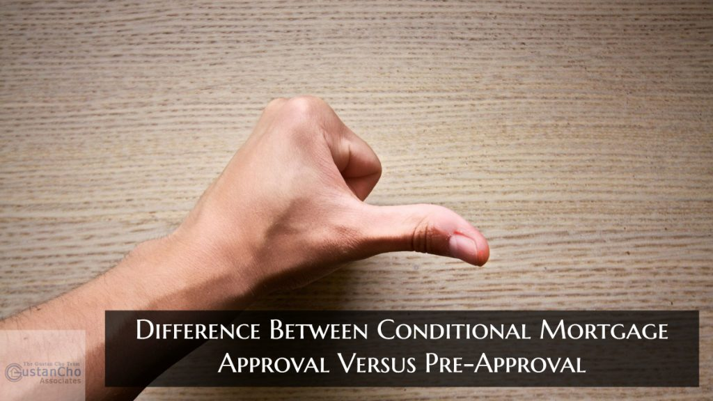 Conditional Mortgage Approval Versus Pre-Approval