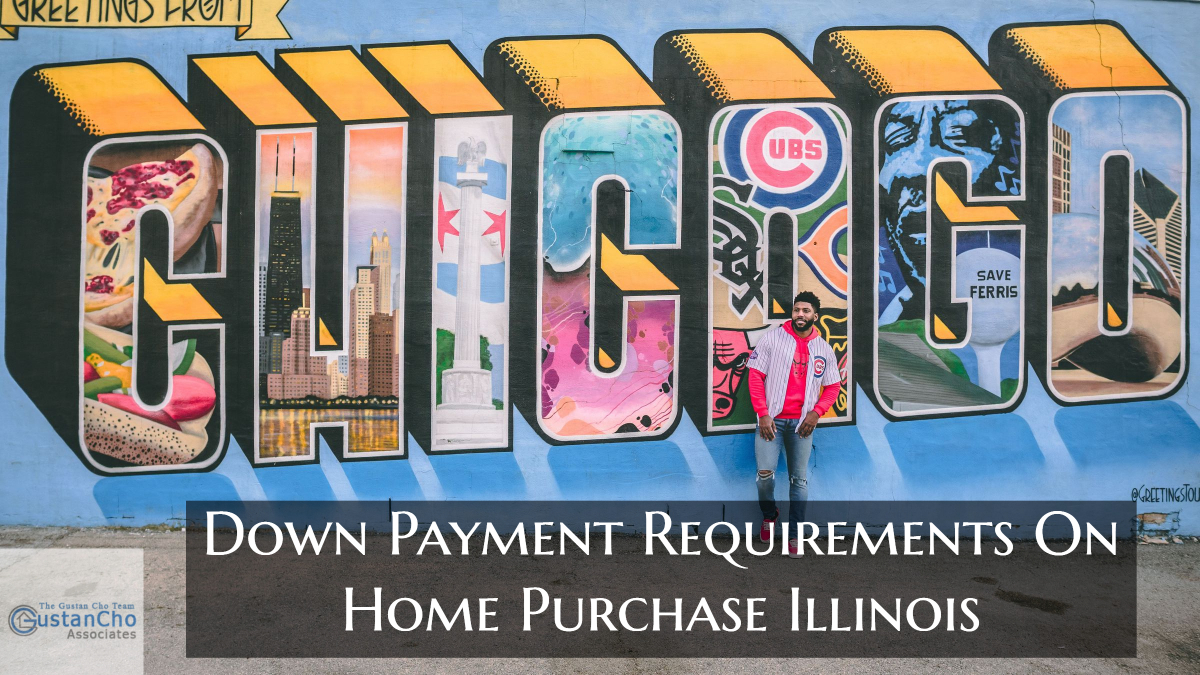 Down Payment Requirements On Home Purchase Illinois