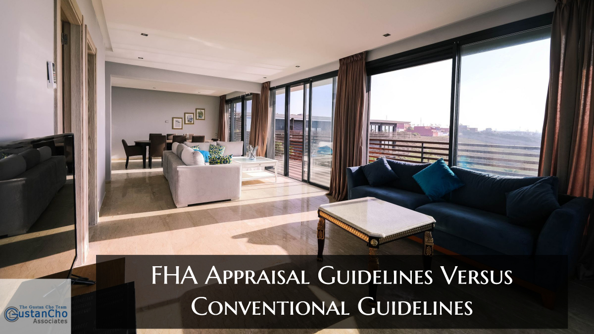 FHA Appraisal Guidelines Versus Conventional Guidelines
