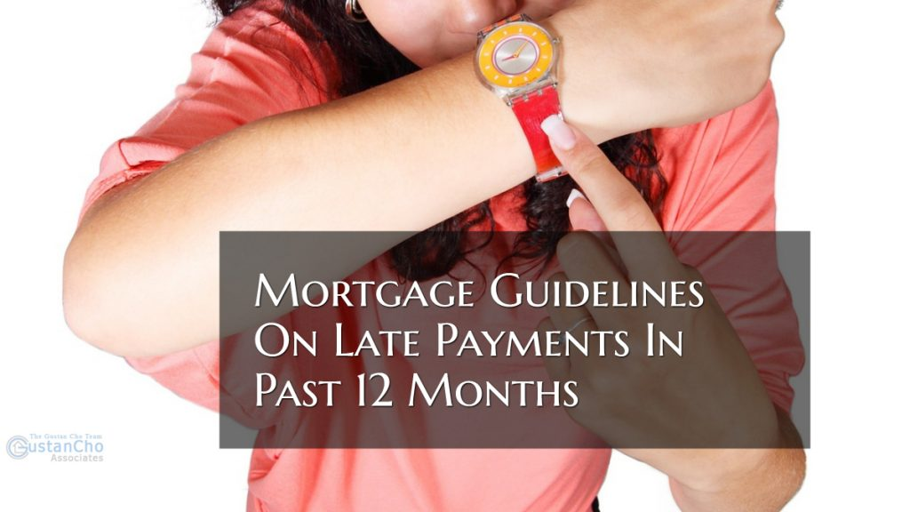 Mortgage Guidelines On Late Payments