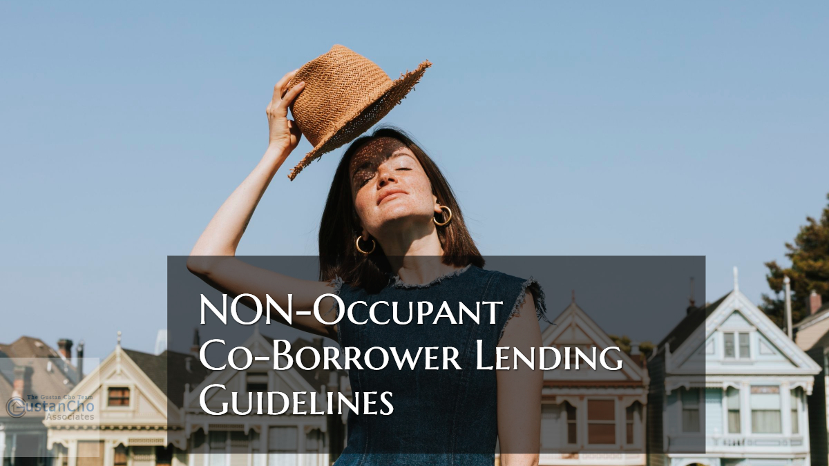 Non-Occupant Co-Borrower Lending Guidelines On Home Loans