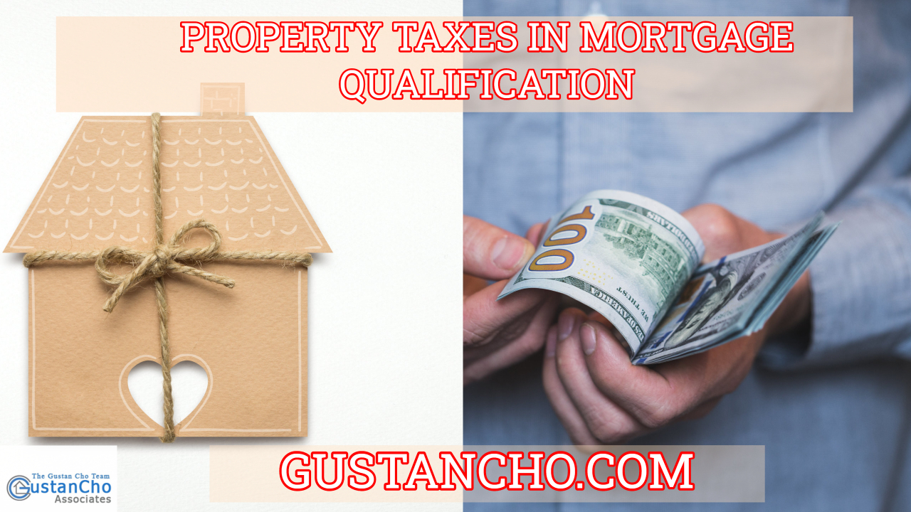 Property Taxes In Mortgage Qualification And How It Affects DTI