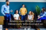 Remote Loan Officer Career Opportunity With Gustan Cho Associates (1)