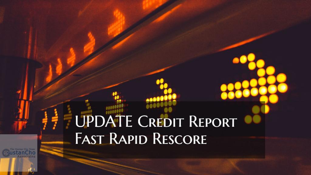 Update Credit Report Fast Rapid Rescore