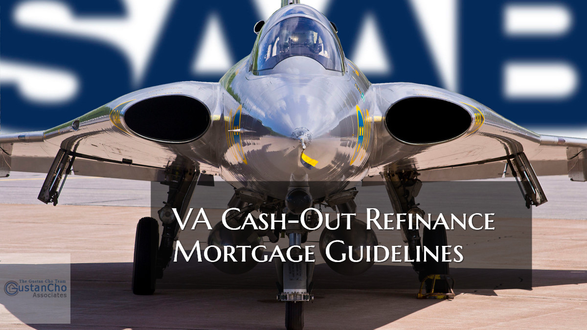 VA Cash-Out Refinance Mortgage Guidelines