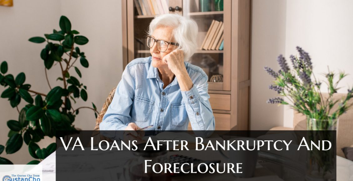 What are VA Loans After Bankruptcy And Foreclosure Versus Other Mortgages