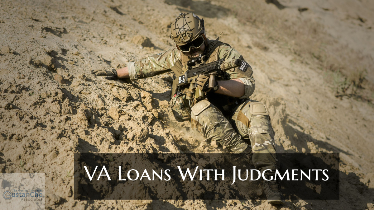 VA Loans With Judgments And Tax Liens Mortgage Guidelines