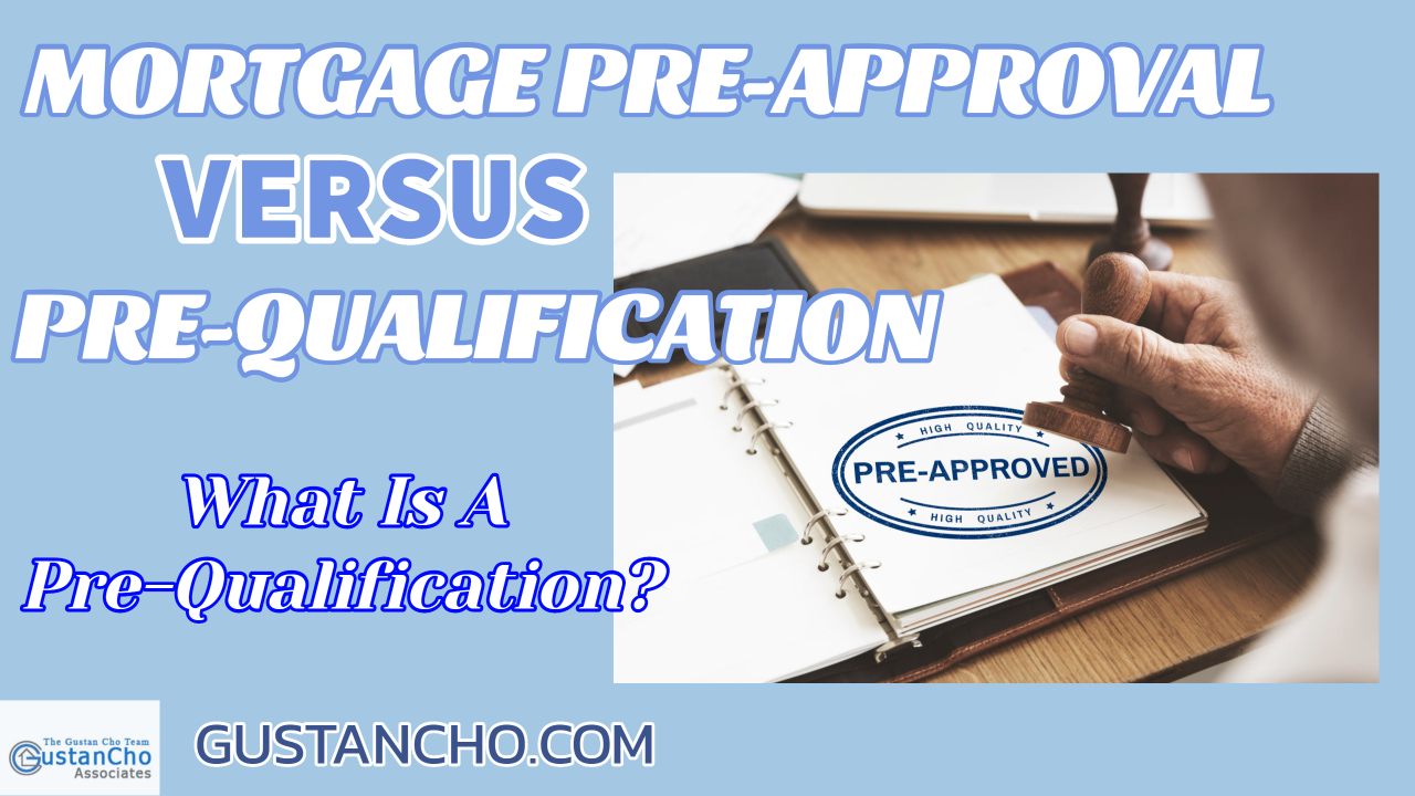 Difference Between Mortgage Pre-Approval Versus Pre-Qualification