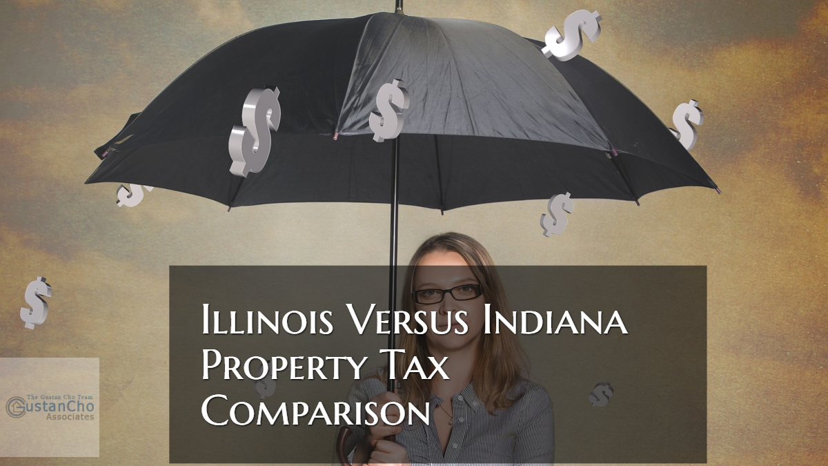 Illinois Versus Indiana Property Tax Comparison For Homeowners