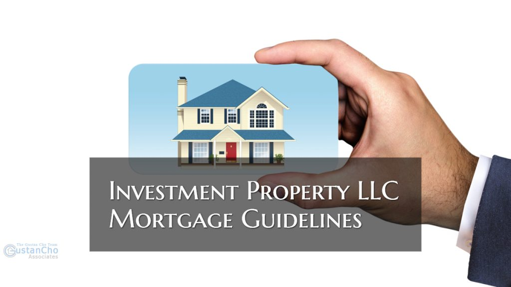 Investment LLC Property Mortgage Guidelines