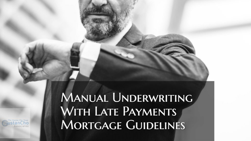Manual Underwriting With Late Payments