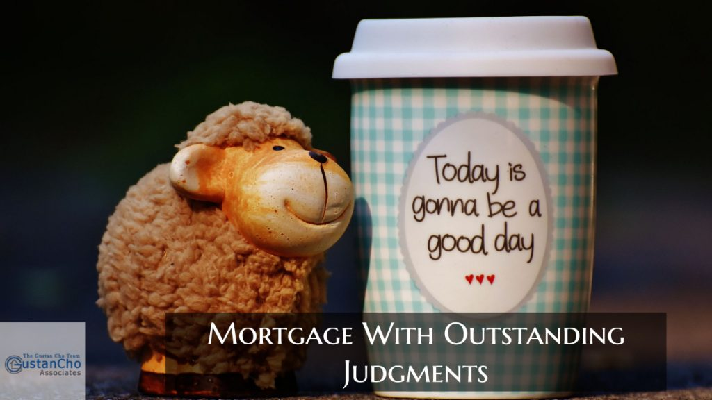 Mortgage With Outstanding Judgments