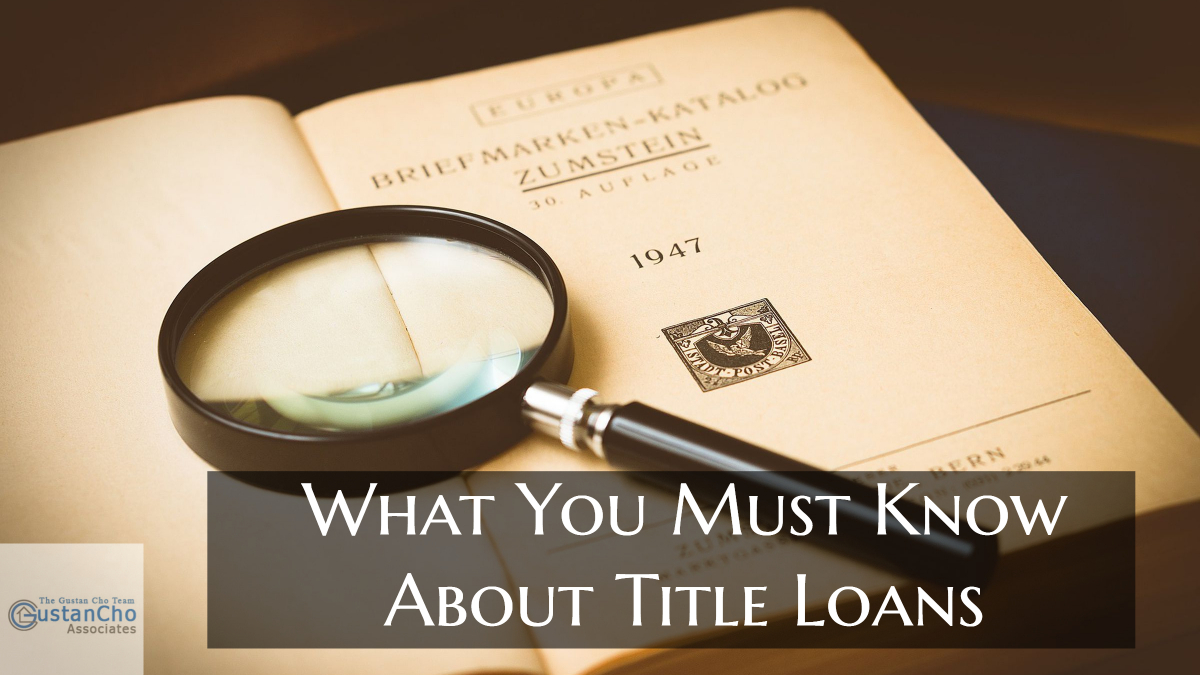 What You Must Know About Title Loans For Consumers