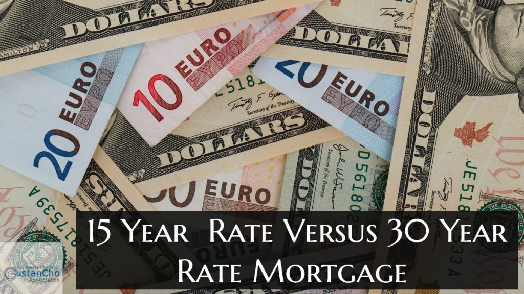 15 Year Rate Versus 30 Year Rate Mortgage