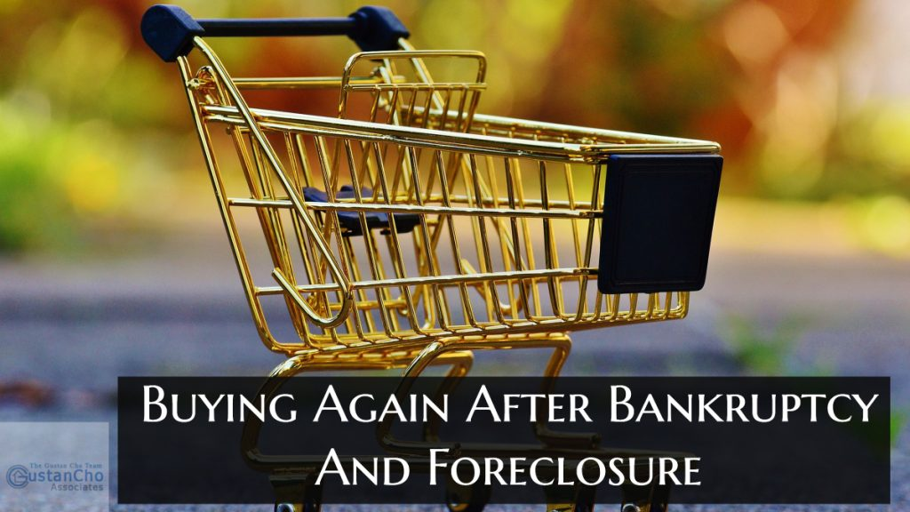Buying Again After Bankruptcy And Foreclosure