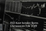 FED Keep Rates Unchanged