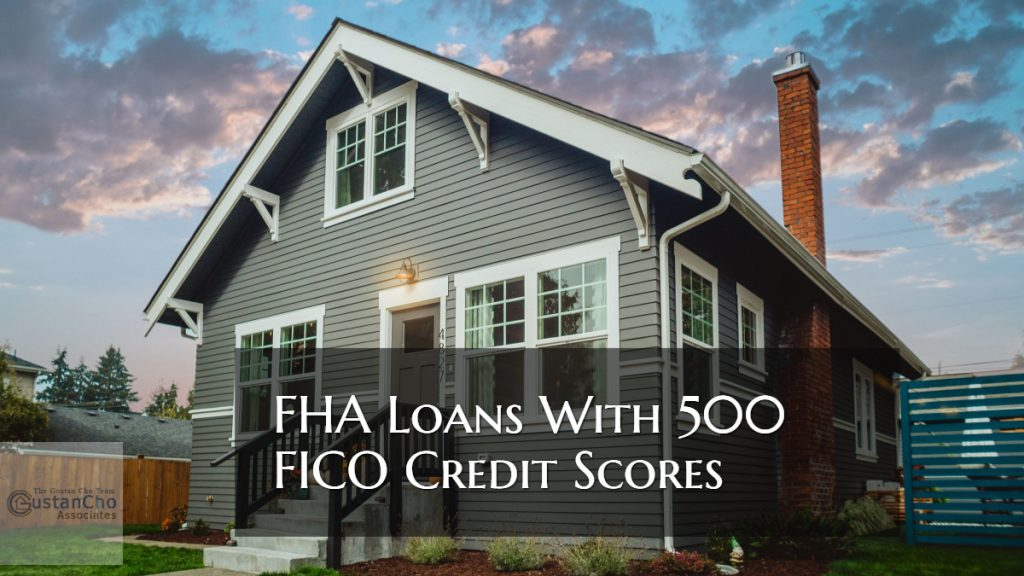 FHA Loans With 500 FICO